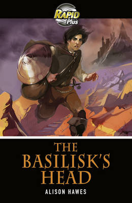 Rapid Plus 3B the Basilisk's Head by Alison Hawes