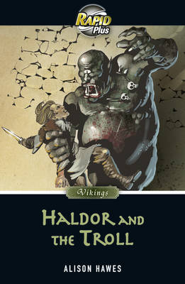 Rapid Plus 7.1 Haldor and the Troll by Alison Hawes