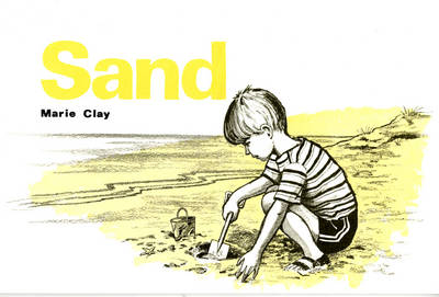 Reading Recovery: Sand by Marie M. Clay
