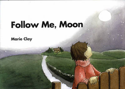 Reading Recovery: Follow Me Moon by Marie M. Clay