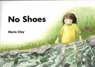 Reading Recovery: No Shoes by Marie M. Clay