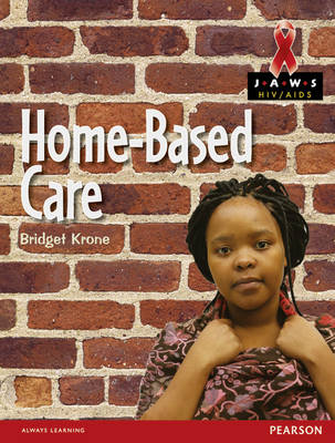 Home-based Care by Bridget Krone