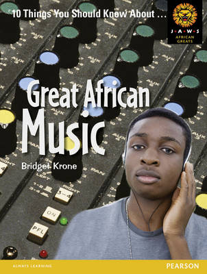 Great African Music by Bridget Krone