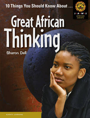 Great African Thinkers by Sharon Dell