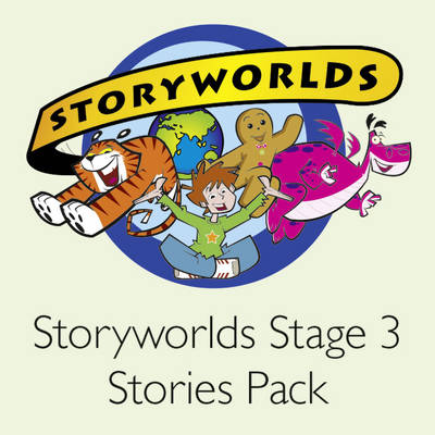 Storyworlds Stage 3 Stories Pack by Keith Gaines, Mal Jones