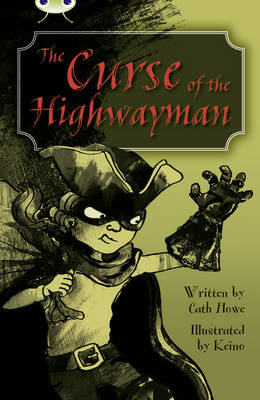 The Curse of the Highwayman Blue (KS2) A/4b by Cath Howe