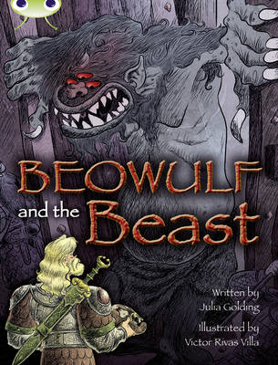 Beowulf and the Beast by Julia Golding