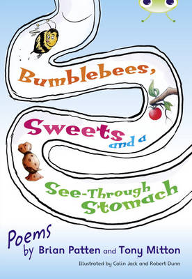 Bumblebees, Sweets and a See-Through Stomach Lime A/NC 3C by Tony Mitton, Brian Patten