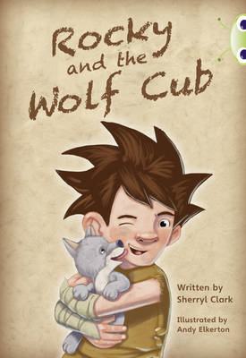 Rocky and the Wolf Cub Lime A / NC 3C by Sherryl Clark