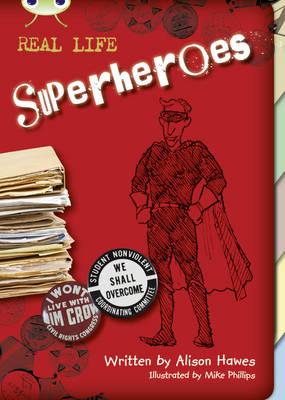 BC NF Red (KS2) B/5B Superheroes NF Red (KS2) B/5b by Alison Hawes