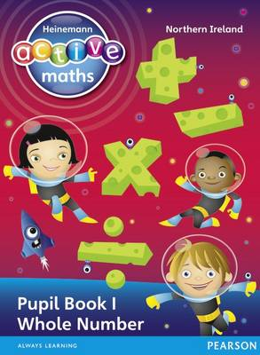 Heinemann Active Maths NI KS2 Exploring Number Pupil Book 16 Class Set by Amy Sinclair, Peter Gorrie