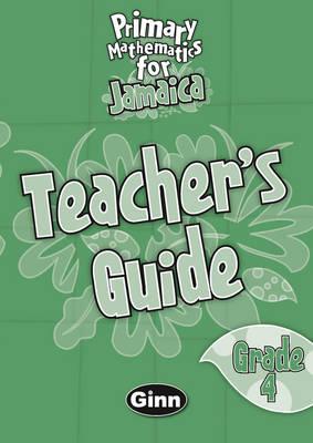 Jamaican Primary Mathematics Teacher's Book 4 by