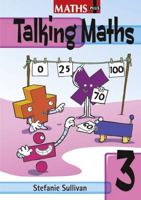 Maths Plus Talking Maths Yr 3/P4: Teacher's Book by