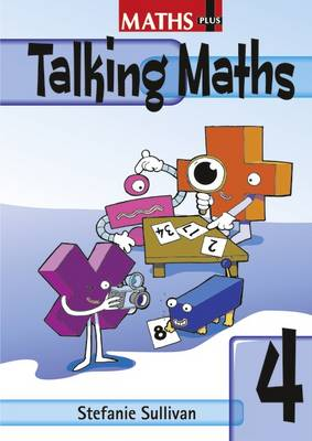 Maths Plus Talking Maths Yr 4/P5: Teacher's Book by Stefanie Sullivan