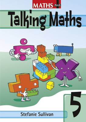 Maths Plus Talking Maths Yr 5/P6: Teacher's Book by Stefanie Sullivan