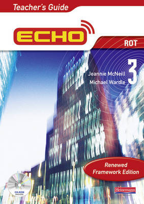 Echo 3 Rot Teacher's Guide Renewed Framework Edition by Jeannie McNeill, Michael Wardle