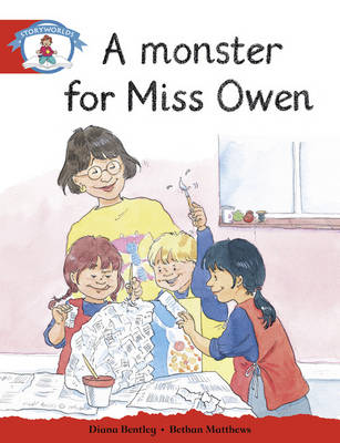 Literacy Edition Storyworlds Stage 1, Our World, a Monster for Miss Owen by