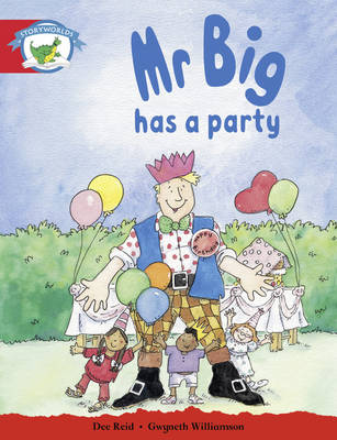 Literacy Edition Storyworlds Stage 1, Fantasy World, Mr Big Has a Party Reader by