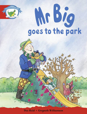 Mr Big Goes to the Park Fantasy World Foundation Phase by
