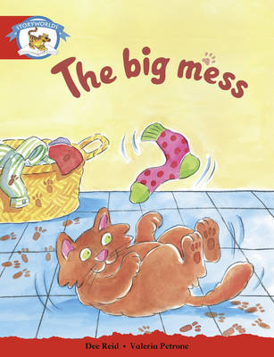 Literacy Edition Storyworlds Stage 1, Animal World, the Big Mess by