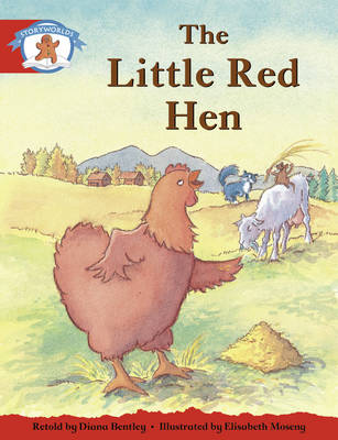 Literacy Edition Storyworlds 1, Once Upon a Time World, the Little Red Hen by