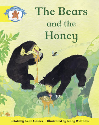 Literacy Edition Storyworlds 2, Once Upon a Time World, the Bears and the Honey by Keith Gaines