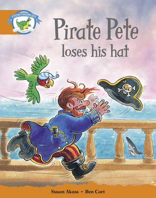 Literacy Edition Storyworlds Stage 4, Fantasy World, Pirate Pete Loses His Hat by
