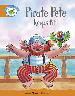 Literacy Edition Storyworlds Stage 4: Pirate Pete Keeps Fit by