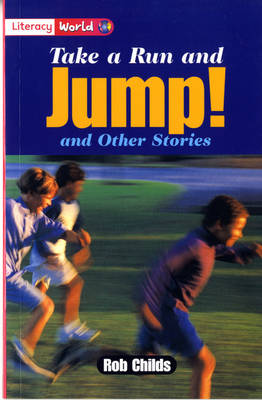 Literacy World Stage 2 Fiction: Take a Run and Jump (6 Pack) by