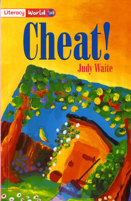 Literacy World Stage 2 Fiction: Cheat (6 Pack) by Judy Waite