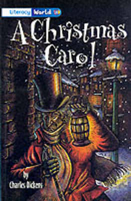 Literacy World Stage 4 Fiction: A Christmas Carol (6 Pack) by