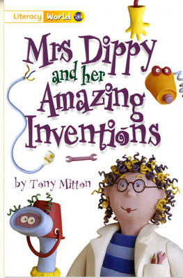 Literacy World Fiction Stage 1 Mrs Dippy by Tony Mitton