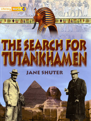 Literacy World Stage 1 Non-Fiction: The Search for Tutankamun (6 Pack) by Jane Shuter