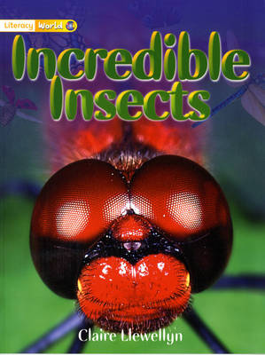 Literacy World Stage 1 Non-Fiction: Incredible Insects (6 Pack) by