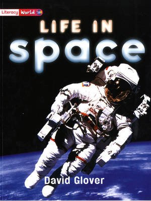 Literacy World Non-Fiction Stage 2 Life in Space Single by David Glover