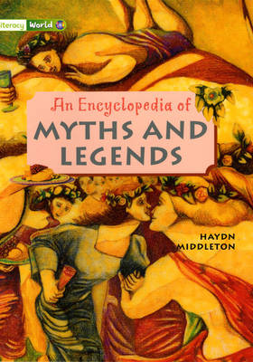 Literacy World Stages 3/4 Non-Fiction: Encyclopedia of Myths and Legends (6 Pack) by