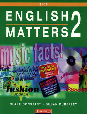 English Matters 11-14 Student Book 2 by Clare Constant, Susan Duberley