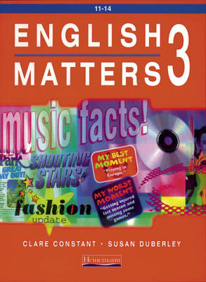 English Matters 11-14 Student Book 3 by Clare Constant, Susan Duberley