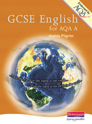 A GCSE English for AQA by Imelda Pilgrim