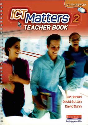 ICT Matters 2 Resource Bank CD-ROM Year 8 by Liz Hankin, David Sutton, David Dunn