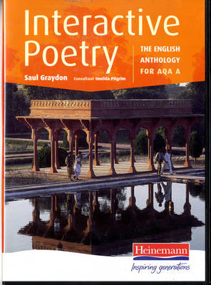 Interactive Poetry: The English Anthology for AQA A 2004-6 CD-ROM Pack by Saul Graydon, Pilgrim Imelda