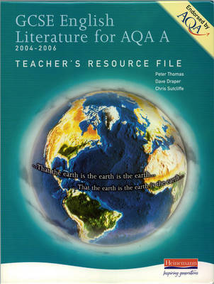 GCSE English Literature Teacher's Resource File for AQA A by Peter Thomas, Dave Draper, Chris Sutcliffe