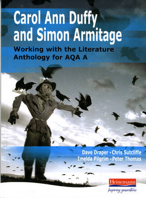 Duffy & Armitage: Working with the Literature Anthology for AQA A by