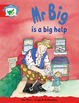 Storyworlds Reception/P1 Stage 1, Fantasy World, Mr Big is a Big Help (6 Pack) by