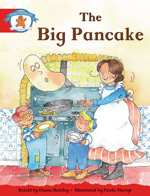 Storyworlds Reception/P1 Stage 1, Once Upon a Time World, the Big Pancake (6 Pack) by Diana Bentley