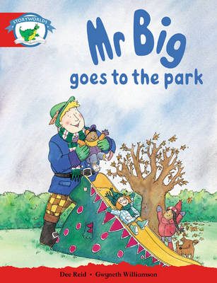 Storyworlds Reception/P1 Stage 1, Fantasy World, Mr Big Goes to the Park (6 Pack) by