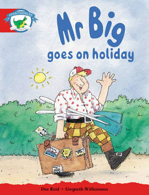 Storyworlds Reception/P1 Stage 1, Fantasy World, Mr Big Goes on Holiday (6 Pack) by
