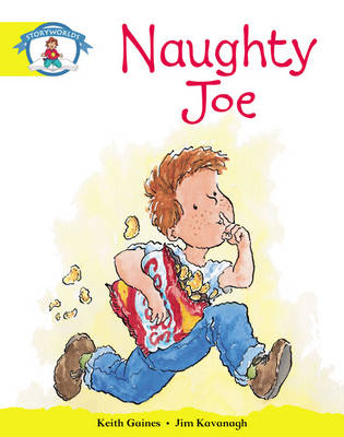 Storyworlds Reception/P1 Stage 2, Our World, Naughty Joe (6 Pack) by Keith Gaines