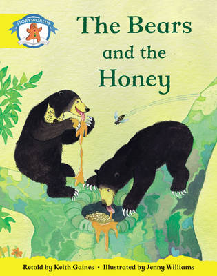 Storyworlds Reception/P1 Stage 2, Once Upon a Time World, the Bears and the Honey (6 Pack) by Keith Gaines