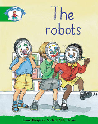 Storyworlds Reception/P1 Stage 3, Our World, the Robots (6 Pack) by